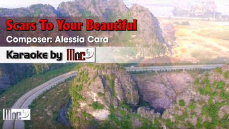 Xem Video Clip Karaoke Scars To Your Beautiful - Alessia Cara HD Online.