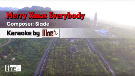 Xem Video Clip Karaoke Merry Xmas Everybody - Slade HD Online.