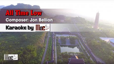 Xem Video Clip Karaoke All Time Low - Jon Bellion HD Online.