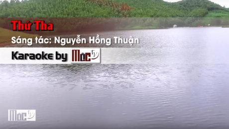 Thứ Tha - Đàm Vĩnh Hưng