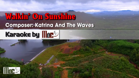 Walkin' On Sunshine - Katrina and The Waves