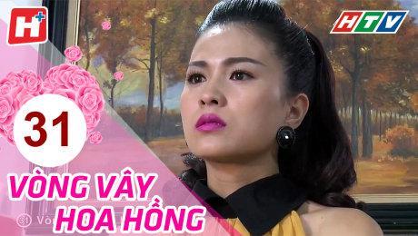 Xem Phim Gia Đình Vòng Vây Hoa Hồng Tập 31 HD Online.