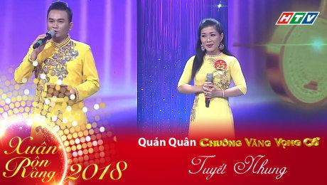 Xem Show Chương Trình Thực Tế Xuân Rộn Ràng 2018 Tuyết Nhung - Chiếc Áo Bà Ba HD Online.