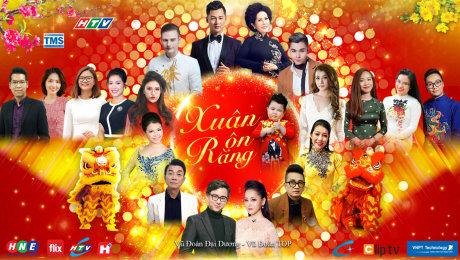 Xem Show TV SHOW Xuân Rộn Ràng 2018 HD Online.