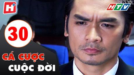 Xem Phim Gia Đình Cá Cược Cuộc Đời Tập 30 HD Online.
