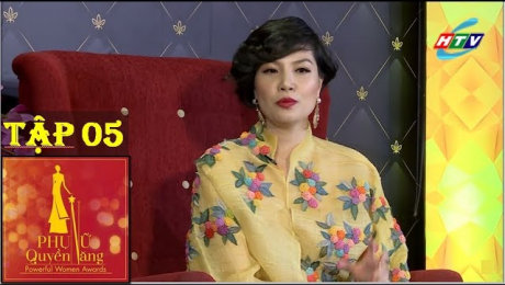 Xem Show GAMESHOW Phụ Nữ Quyền Năng Tập 05 : Siêu mẫu Vũ Cẩm Nhung, NTK Quỳnh Paris HD Online.