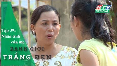 Xem Show Chương Trình Thực Tế Ranh Giới Trắng Đen Tập 39 : Nhân tình của mẹ HD Online.