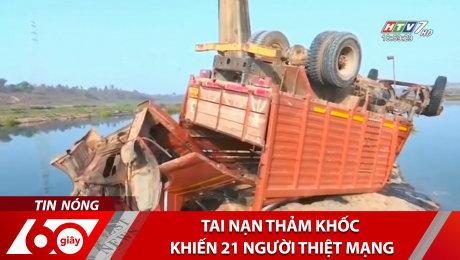 Tai Nạn Thảm Khốc Khiến 21 Người Thiệt Mạng