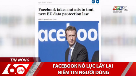 Facebook Nỗ Lực Lấy Lại Niềm Tin Người Dùng