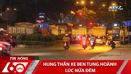 Hung Thần Xe Ben Tung Hoành Lúc Nửa Đêm