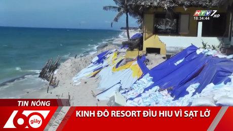 Kinh Đô Resort Đìu Hiu Vì Sạt Lở
