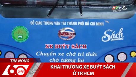 Xem Clip Khai Trương Xe Buýt Sách Ở TP.HCM HD Online.