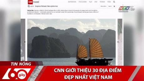 Xem Clip CNN Giới Thiệu 30 Địa Điểm Đẹp Nhất Việt Nam HD Online.