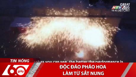 Xem Clip Độc Đáo Pháo Hoa Làm Từ Sắt Nung HD Online.