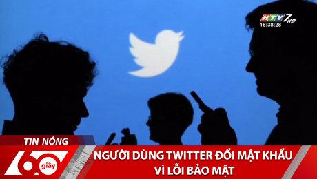 Xem Clip Người Dùng Twitter Đổi Mật Khẩu Vì Lỗi Bảo Mật HD Online.