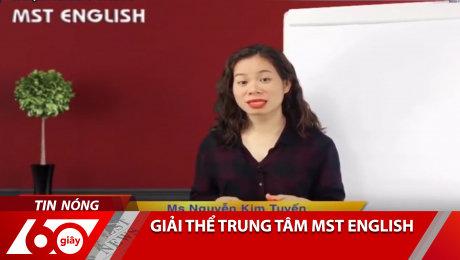 Xem Clip Giải Thể Trung Tâm MST English HD Online.