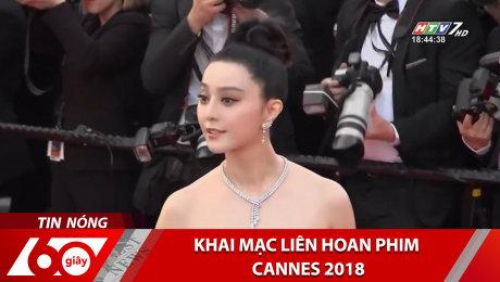 Xem Clip Khai Mạc Liên Hoan Phim Cannes 2018 HD Online.