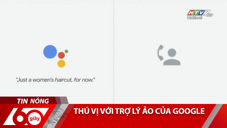 Thú Vị Với Trợ Lý Ảo Của Google