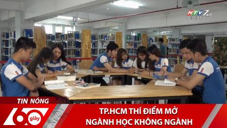 TP.HCM Thí Điểm Mở Ngành Học Không Ngành