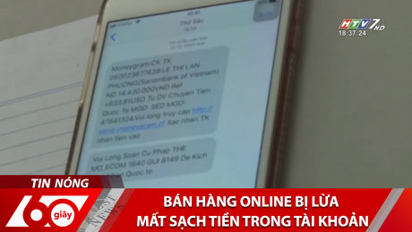 Bán Hàng Online Bị Lừa Mất Sạch Tiền Trong Tài Khoản