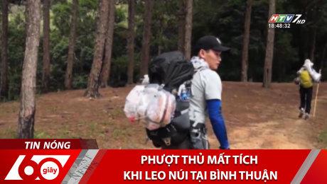 Phượt Thủ Mất Tích Khi Leo Núi Tại Bình Thuận