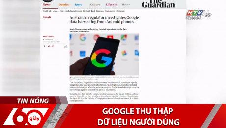 Google Thu Thập Dữ Liệu Người Dùng