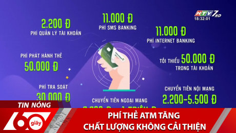Phí Thẻ ATM Tăng, Chất Lượng Không Cải Thiện