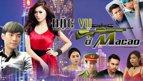 Xem Phim Hình Sự - Hành Động   Đặc vụ ở Macao HD Online.