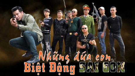 Xem Phim Hình Sự - Hành Động  Những Đứa Con Biệt Động Sài Gòn - Phần 02 HD Online.