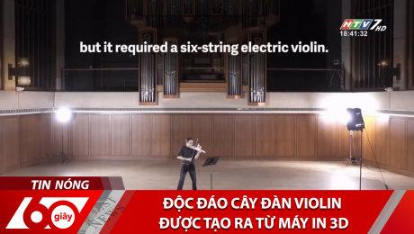 Xem Clip Độc Đáo Cây Đàn Violin Được Tạo Ra Từ Máy In 3D HD Online.