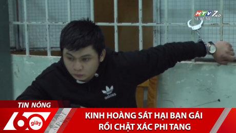 Xem Clip Kinh Hoàng Sát Hại Bạn Gái Rồi Chặt Xác Phi Tang HD Online.
