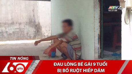 Xem Clip Đau Lòng Bé Gái 9 Tuổi Bị Bố Ruột Hiếp Dâm HD Online.