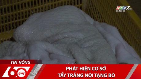 Xem Clip Phát Hiện Cơ Sở Tẩy Trắng Nội Tạng Bò HD Online.