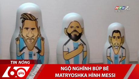 Xem Clip Ngộ Nghĩnh Búp Bê Matryoshka Hình Messi HD Online.