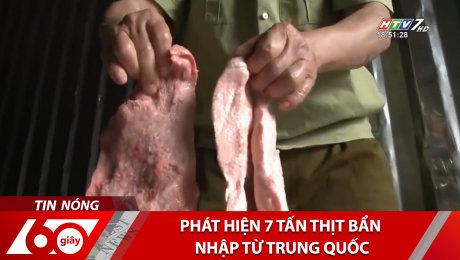 Xem Clip Phát Hiện 7 Tấn Thịt Bẩn Nhập Từ Trung Quốc HD Online.