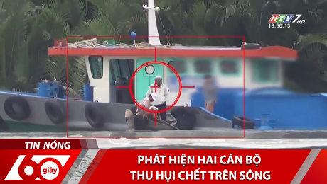 Xem Clip Phát Hiện Hai Cán Bộ Thu Hụi Chết Trên Sông HD Online.