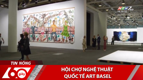 Xem Clip Hội Chợ Nghệ Thuật Quốc Tế Art Basel HD Online.