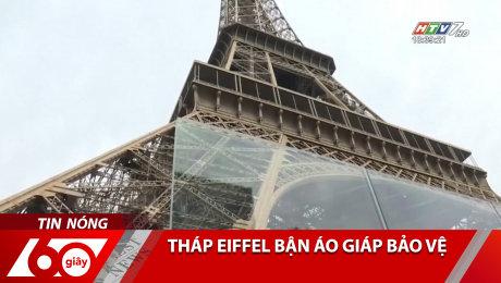 Tháp Eiffel Bận Áo Giáp Bảo Vệ