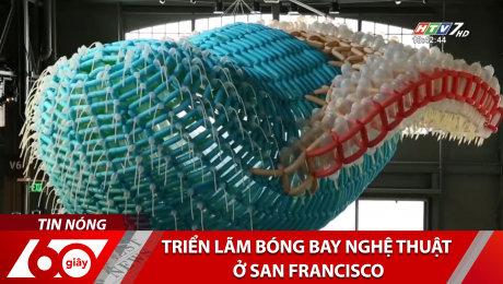 Xem Clip Triển Lãm Bóng Bay Nghệ Thuật Ở San Francisco HD Online.