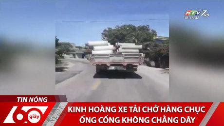 Xem Clip Kinh Hoàng Xe Tải Chở Hàng Chục Ống Cống Không Chằng Dây HD Online.