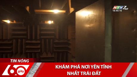 Xem Clip Khám Phá Nơi Yên Tĩnh Nhất Trái Đất HD Online.