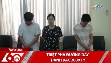 Xem Clip Triệt Phá Đường Dây Đánh Bạc 2000 Tỷ HD Online.