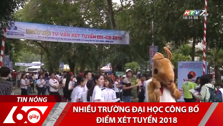 Nhiều Trường Đại Học Công Bố Điểm Xét Tuyển 2018