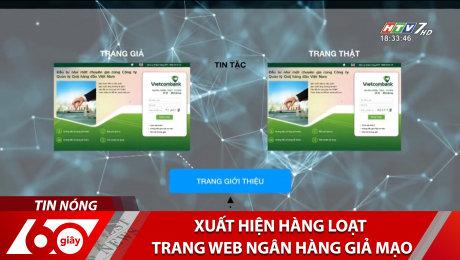 Xem Clip Xuất Hiện Hàng Loạt Trang Web Ngân Hàng Giả Mạo HD Online.