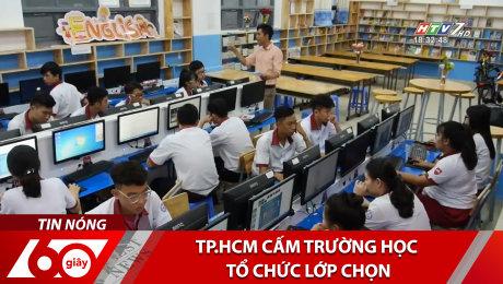 Xem Clip TP.HCM Cấm Trường Học Tổ Chức Lớp Chọn HD Online.