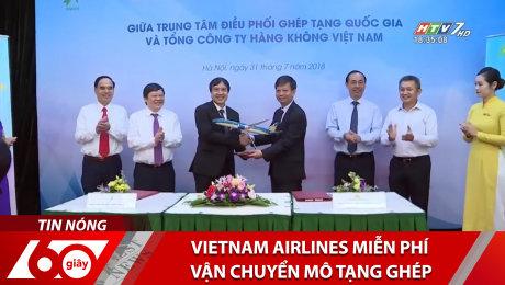 Xem Clip Vietnam Airlines Miễn Phí Vận Chuyển Mô Tạng Ghép HD Online.