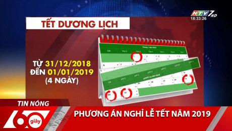Xem Clip Phương Án Nghỉ Lễ Tết Năm 2019 HD Online.