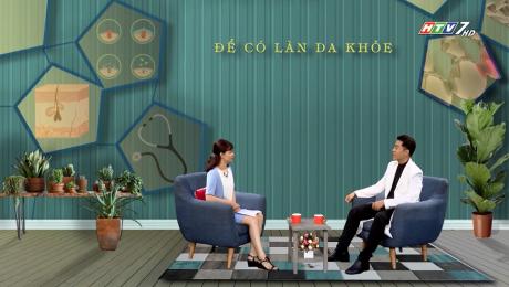 Xem Show VĂN HÓA - GIÁO DỤC Sức Khỏe Cho Mọi Người Tập 03 : Để có làn da khỏe HD Online.