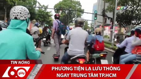 Xem Clip Phương Tiện Lạ Lưu Thông Ngay Trung Tâm TP.HCM HD Online.