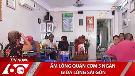 Xem Clip Ấm Lòng Quán Cơm 5 Ngàn Giữa Lòng Sài Gòn HD Online.